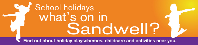 School holidays - what's on in Sandwell. Find out about holiday playschemes, childcare and activities near you.