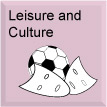 Leisure and culture